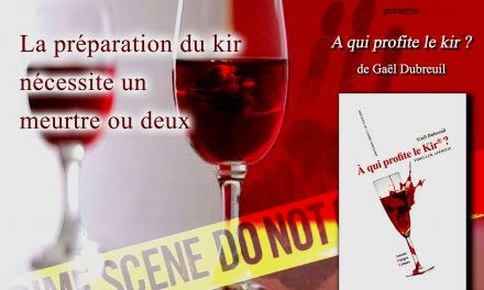 """""""A qui profite le kir ® ?"""" enfin en dédicace en Bourgogne  : Salon du livre du Val de Norge 2015"""