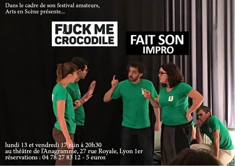 Spectacle d'impro Fuck me Crocodile