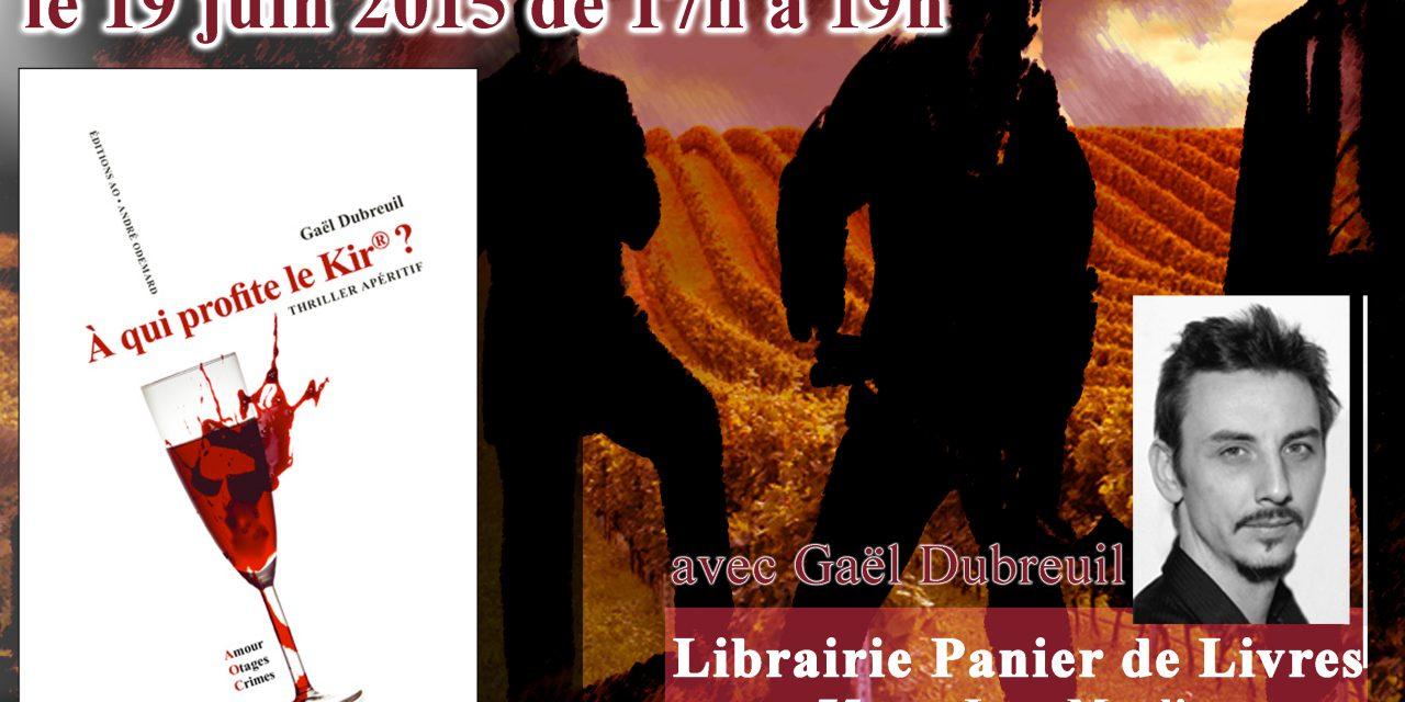 """Rencontre / Dédicace pour mon roman """"A qui profite le kir ?"""" à la librairie Panier de Livres de Caluire et Cuire (69)"""