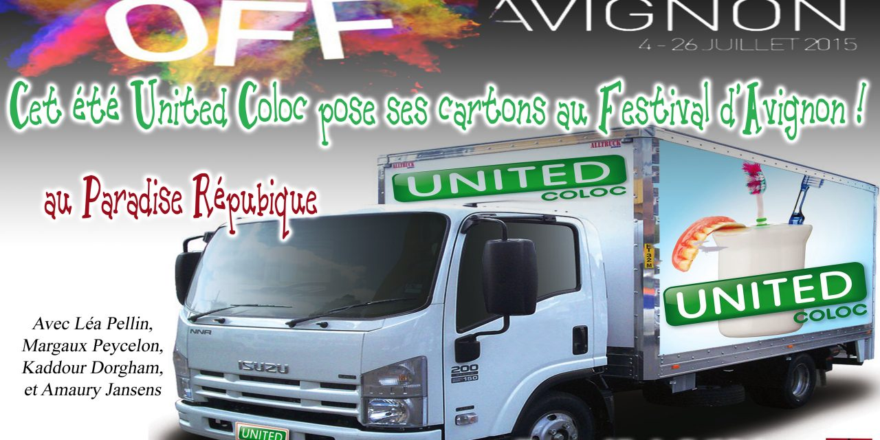 Cet été United Coloc pose ses cartons au festival d'Avignon