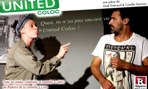Quoi tu n'as pas encore vu United Coloc !
