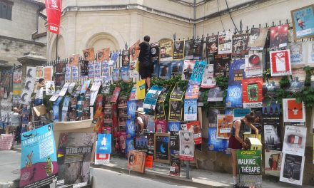 Chronique festival Avignon off : Allez plus qu'un mois !