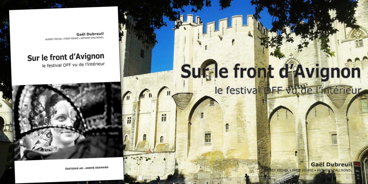 Sur le Front d'Avignon dans toutes les bonnes librairies
