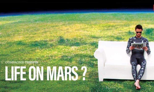 Life on Mars à Avignon